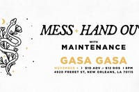 Hand Out, Mess, Maintenance