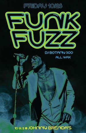Funk Fuzz with DJ Botany 500