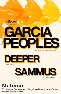 Garcia Peoples with Deeper and Sammus
