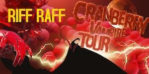 RIFF RAFF Cranberry Vampire Tour