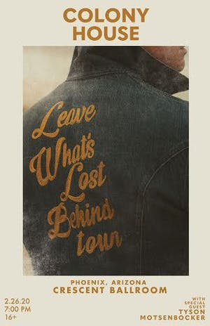 Colony House - The Leave What's Lost Behind Tour