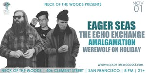 Eager Seas, The Echo Exchange, Amalgamation, Werewolf on Holiday