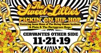 Pickin on Hip Hop feat. The Sweet Lillies with Special Guests