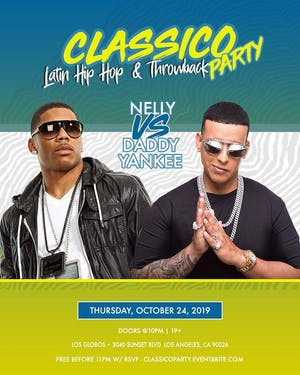 Jueves Latino | Classico -    DADDY YANKEE [Reggaeton] vs NELLY [Hip Hop] )