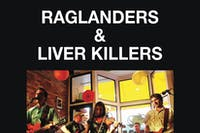 LIVER KILLERS & THE RAGLANDERS