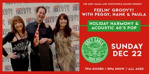 Feelin' Groovy with Peggy, Hank & Paula: Holiday Harmony & Acoustic 60s Pop