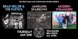 Brad Heller and The Fustics + Jangling Sparrow + Modern Strangers