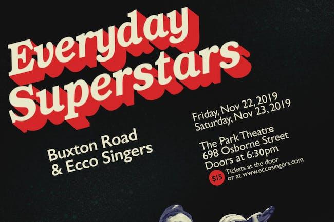 Everyday Superstars Night 1