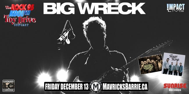 BIG WRECK, Texas King & Bigfoots Hand Rock 95-Koolfm Toy Drive Concert
