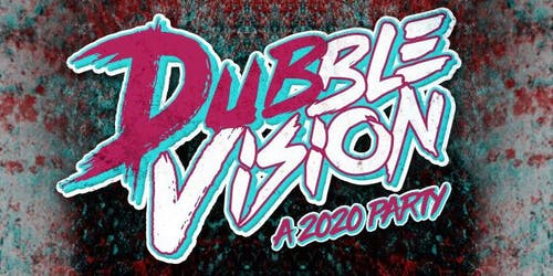 Dubble Vision ft. DirtySnatcha & Space Wizard