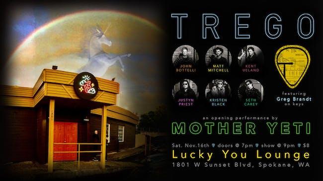Trego / Mother Yeti