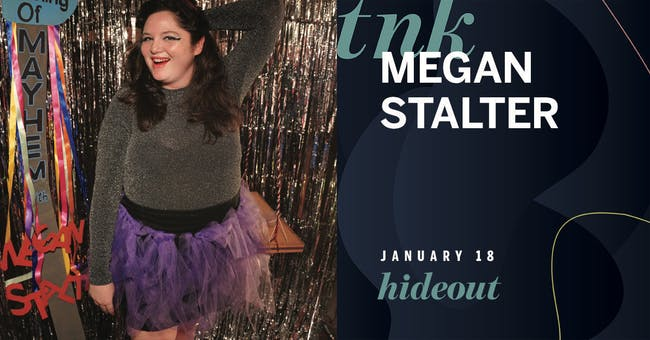An Evening of Mayhem With Megan Stalter - EARLY SHOW