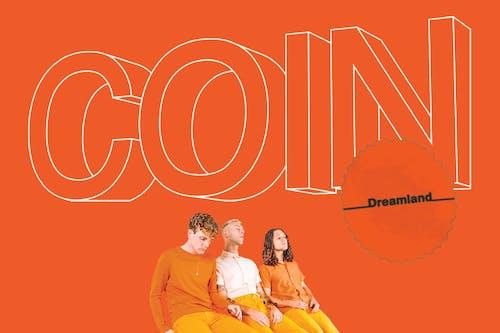 COIN: The Dreamland Tour