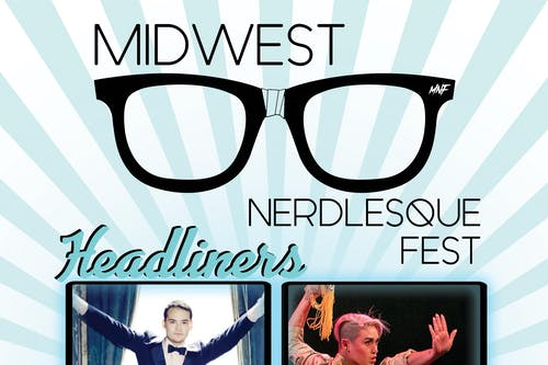 Midwest Nerdlesque Fest - 2 Day Pass