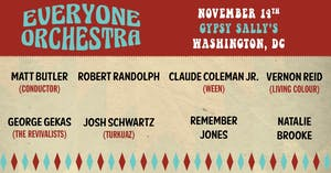 Everyone Orchestra (Conducted by Matt Butler) ft. Robert Randolph & More!