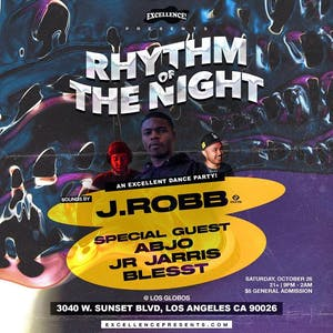 Excellence presents: Rhythm of the Night feat. J.Robb (Soulection)!