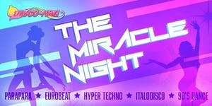 DISCO★NRG PRESENTS THE MIRACLE NIGHT
