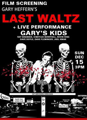 Film Screening - Gary Heffern's Last Waltz + Gary's Kids live performance