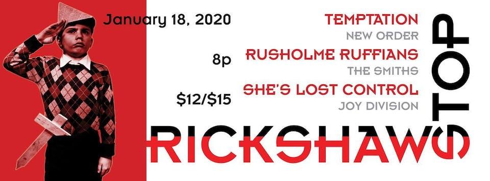 TEMPTATION, Rusholme Ruffians, and She's Lost Control