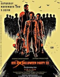 BIG A$$ HALLOWEEN PARTY III PERFORMING LIVE CCB & UCB