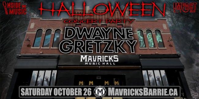 DWAYNE GRETZKY Halloween Concert Party TONIGHT!