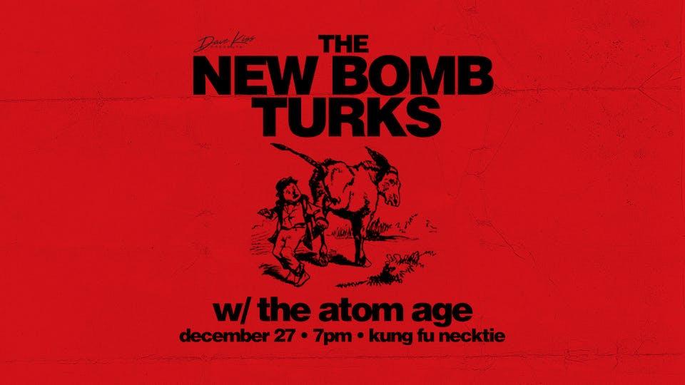 New Bomb Turks ~ The Atom Age