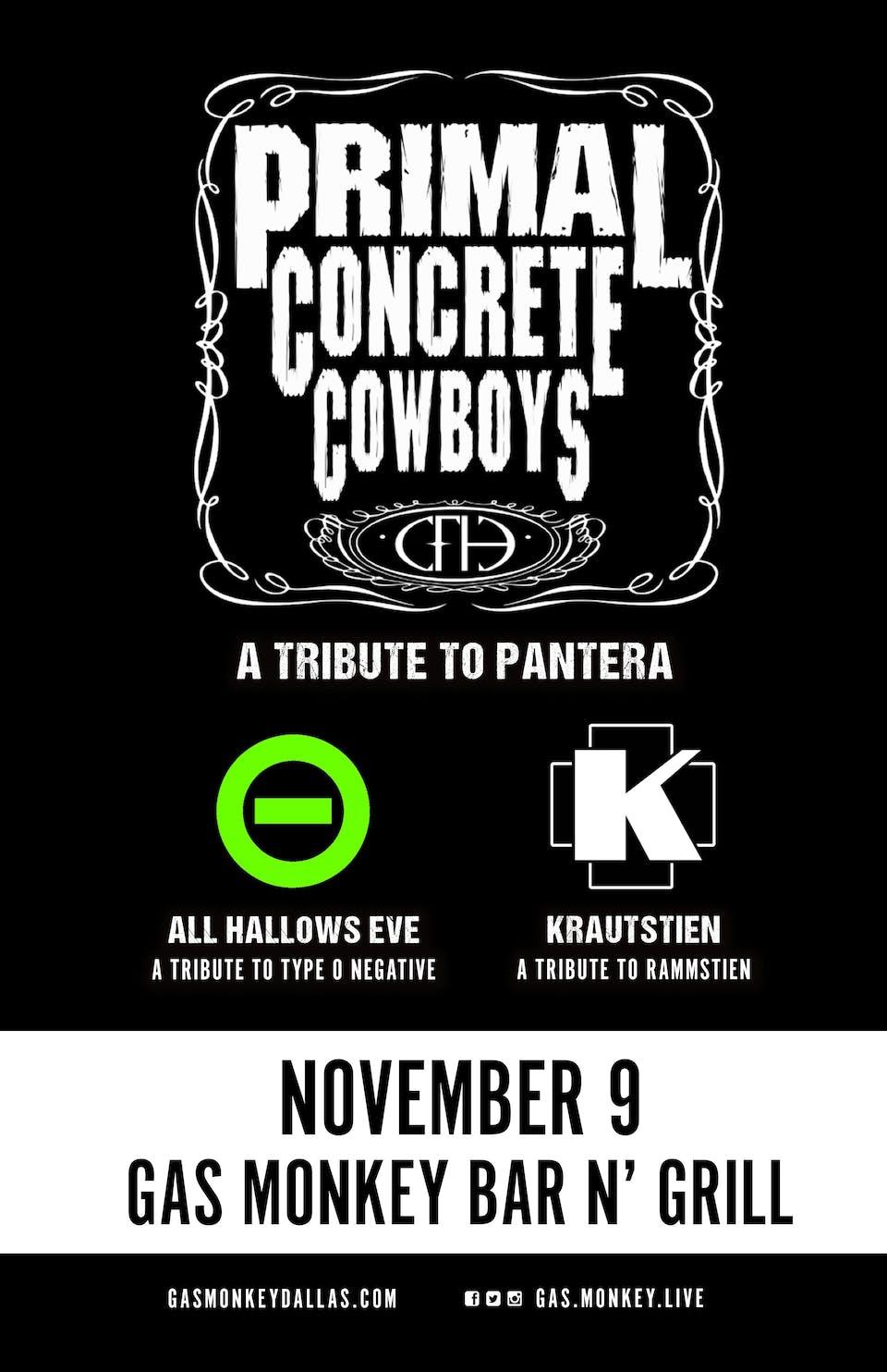 Primal Concrete Cowboys (Pantera Tribute) + ALL HALLOWS EVE(Type O Tribute)