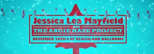 Jessica Lea Mayfield  • The Angie Haze Project