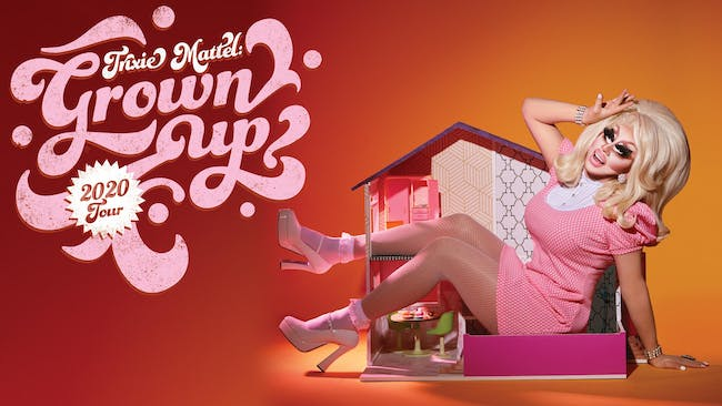 Trixie Mattel: Grown Up