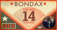 Hifi Club 14 Year Anniversary Party: Bondax