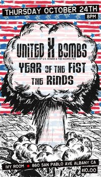 United x Bombs  (U.S. Bombs & The Aggrolites), Year Of The Fist, The Rinds