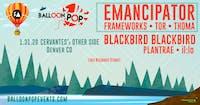 Emancipator w/ Blackbird Blackbird, Frameworks, Tor, Plantrae, Thoma, il:lo