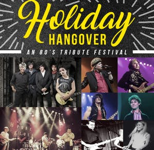 Holiday Hangover - An 80's Tribute Festival