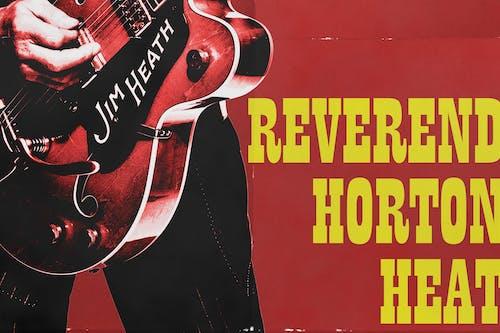 Reverend Horton Heat w/The Buttertones & Piñata Protest plus Deke Dickerson