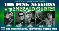 The Funk Sessions w/ Emerald Quintet ft. Skerik, Stanton Moore & More