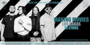 Making Movies, Los Rakas, DJ Ethos