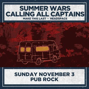 SUMMER WARS & CALLING ALL CAPTAINS
