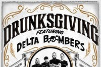 Drunksgiving featuring Delta Bombers