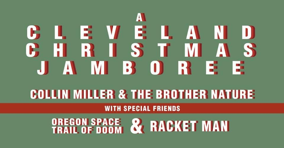 Collin Miller & The Brother Nature • Oregon Space Trail of Doom •Racket Man