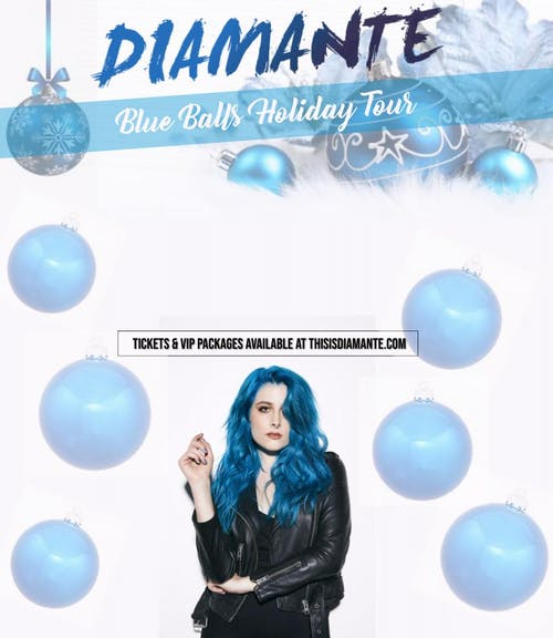 Diamante: Blue Balls Holiday Tour