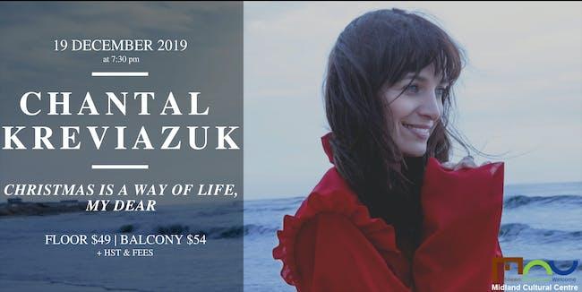 Chantal Kreviazuk: Christmas is a Way of Life, My Dear