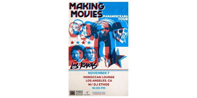 Making Movies / Los Rakas / DJ Ethos