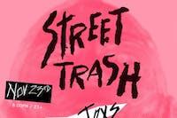 Street Trash (reunion & benefit show) + ASSQUATCH + Shark Toys + more