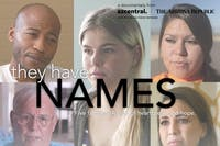 'THEY HAVE NAMES' An Arizona Republic Documentary [Encore Screening]