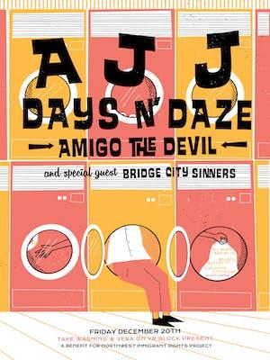 AJJ, Days N Daze, Amigo The Devil, Bridge City Sinners - Night 2 of 2