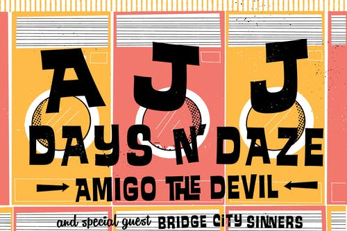 *SOLD OUT* AJJ, Days N' Daze, Amigo The Devil - Night 1 of 2