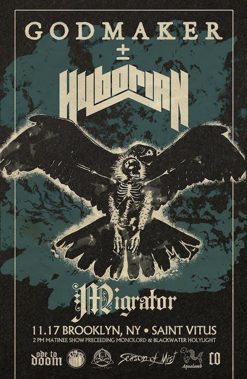 MATINEE- Godmaker, Hyborian, Migrator
