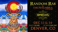 Random Rab & The Penumbra Live Band w/ Dillard AT OPHELIA'S