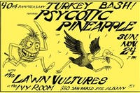 Psycotic Pineapple, Lawn Vultures