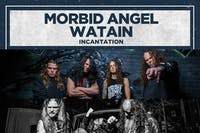 MORBID ANGEL / WATAIN